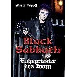"""Black Sabbath - Hohepriester des Doomvon """"Martin Popoff"""""""