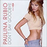 Paulina Rubio Don't Say Goodbye [CD 2]