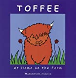Toffee at Home on the Farm (Toffee the Highland Cow)