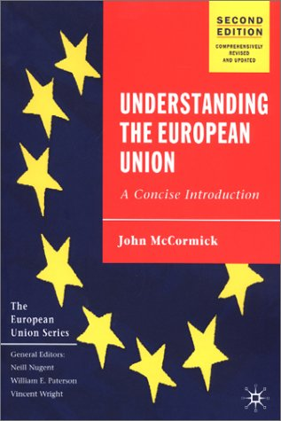 Understanding the European Union A Concise Introduction  Second Edition