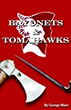 img - for Bayonets&tomahawks book / textbook / text book