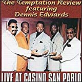 echange, troc Temptations Review, Dennis Edwards - Live at Casino San Pablo