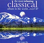 The Most Relaxing CLASSICAL album in...