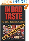 In Bad Taste: The MSG Symptom Complex