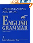 Understanding and Using English Gramm...