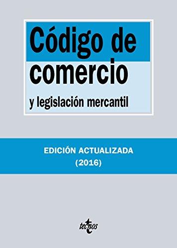 Código De Comercio Y Legislación Mercantil (Derecho - Biblioteca De Textos Legales)