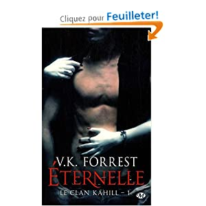 Le clan Kahill, tome1 : Eternelle