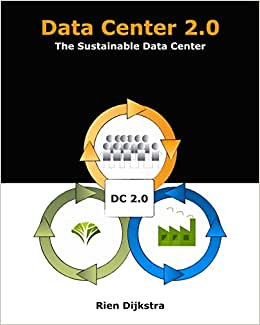 Data Center 2.0: The Sustainable Data Center