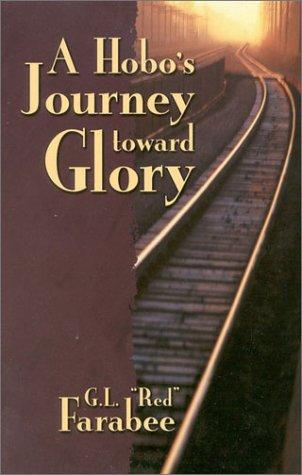 Hobos Journey Toward Glory