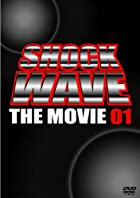 SHOCK WAVE~The Movie 01~ [DVD](在庫あり。)