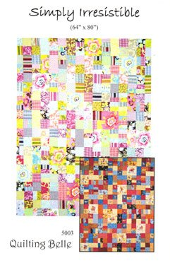 Simply Irresistible Quilt Pattern - 64