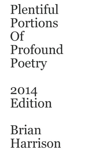 Plentiful Portions Of Profound Poetry 2012 Edition