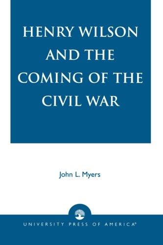 Henry Wilson y la llegada de la Guerra Civil