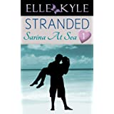 Stranded #1: Sarina At Sea (Stranded Serial) ~ Elle Kyle
