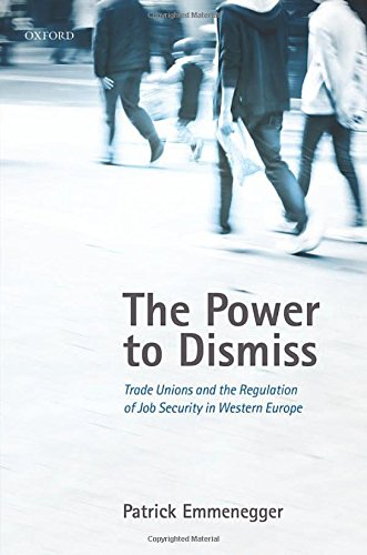 the-power-to-dismiss-trade-unions-and-the-regulation-of-job-security-in-western-europe