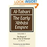 Al-̣Tabarī: Volume 1, The Reign of Abū Ja'Far al-Maṇsūr A. D. 754-775: The Early 'Abbāsī Empire