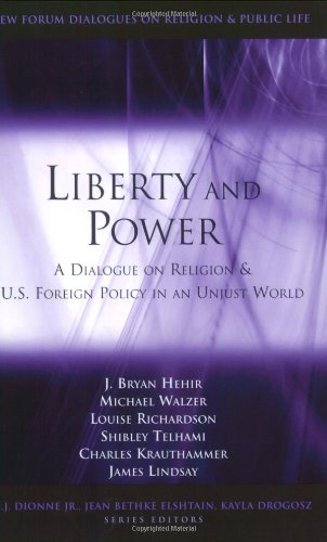 Liberty and Power: A Dialogue on Religion and U.S....
