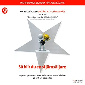 Så blir du en stjärnsäljare [How to Be a Star Seller] Audiobook