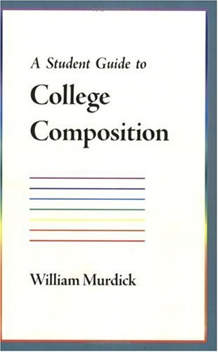 A Student Guide to College Composition