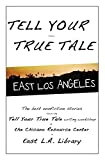 img - for Tell Your True Tale: East Los Angeles (Volume 1) book / textbook / text book