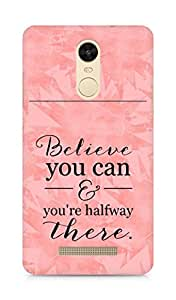 AMEZ believe you can and you are there halfway Back Cover For Xiaomi Redmi Note 3