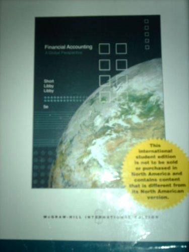 Financial Accounting (Financial Accounting A Global Prospective)