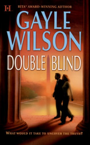 Double Blind, GAYLE WILSON