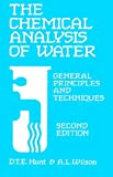 The chemical analysis of water :  general principles and techniques /