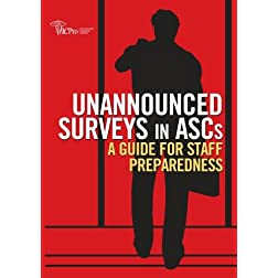 Unannounced Surveys in ASCs