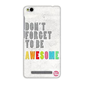 Designer Xiaomi Redmi 3 Case Cover Nutcase - Don't Forcet To Be Awesome