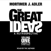 The Great Ideas: A Retrospective, Volume 1 | [Mortimer J. Adler]