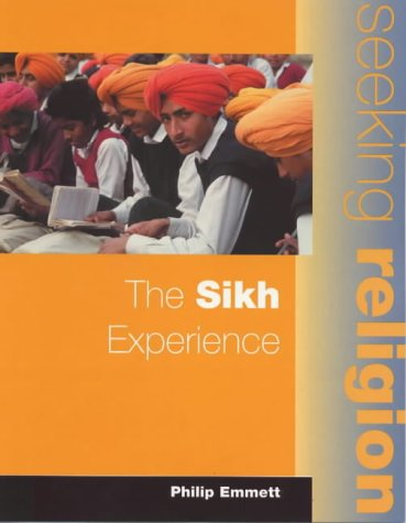 The Sikh Experience: Pupil's Book (Seeking Religion)