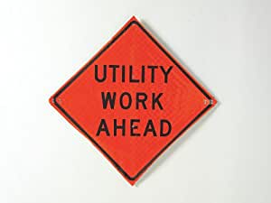 Road Sign, Utility Work Ahead, 36 x 36In