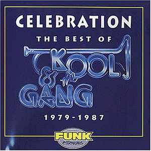 Kool & The Gang - Celebration: The Best of 1979 - 1987 - Zortam Music