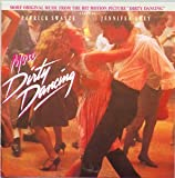 More Dirty Dancing (1987 Film Additional Soundtrack)