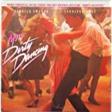 More Dirty Dancing (1987 Film Additional Soundtrack) ~ John Morris