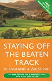img - for Staying Off the Beaten Track in England and Wales book / textbook / text book