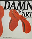 Damn fine art :  by new lesbian artists /