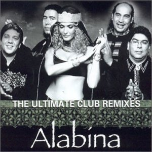 Alabina - The Ultimate Club Remixes - Zortam Music