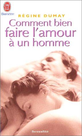 Livre comment bien faire l 39 amour un homme - Comment faire un magazine ...