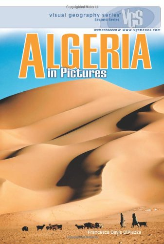 Algeria in Pictures (Visual Geography. Second Series)