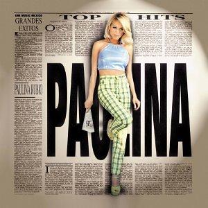 Paulina Rubio - 40 aniversario 40 éxitos - Zortam Music