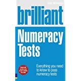 Brilliant Numeracy Tests: Everything You Need to Know to Pass Numeracy Tests (Brilliant Business)by Rob Williams