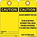 """NMC RPT28G """"CAUTION"""" Accident Prevention Tag with Brass Grommet, Unrippable Vinyl, 3"""" Length, 6"""" Height, Red, Black on Yellow (Pack of 25)"""