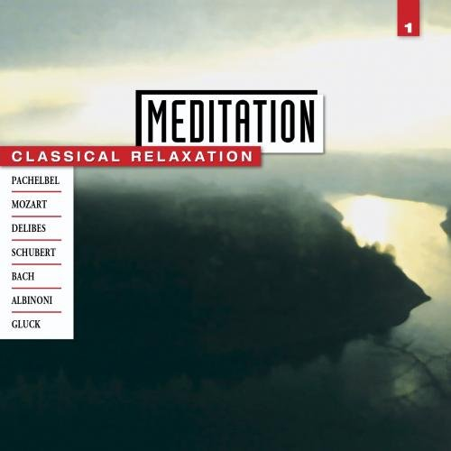 Meditation: Classical Relaxation Vol. 1 (Johann Christoph Friedrich Bach compare prices)