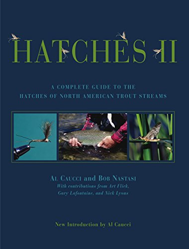 Hatches II: A Complete Guide to the Hatches of North American Trout Streams PDF