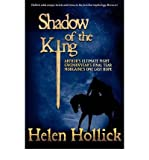 [ [ [ Shadow of the King [ SHADOW OF THE KING ] By Hollick, Helen ( Author )Oct-18-2011 Paperback