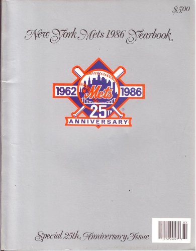 New York Mets 1986 Yearbook: 1962 - 1986, 25th anniversary at Amazon.com