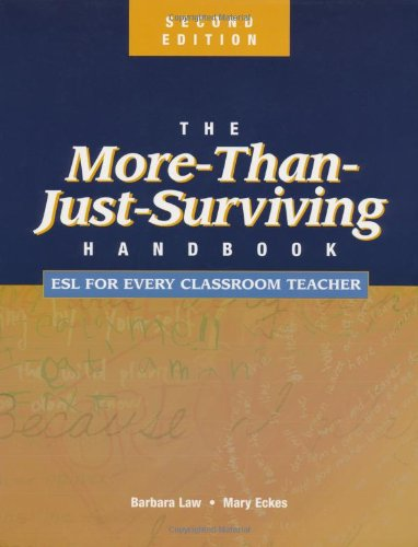The More-Than-Just-Surviving Handbook: ESL for Every...