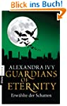Guardians of Eternity - Erw�hlte der...